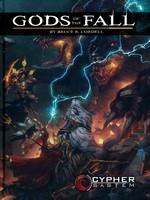 CYPHER SYSTEM - Cypher System RPG - Gods of the Fall Hardcover - TILBUD (så længe lager haves, der tages forbehold for udsolgte varer)