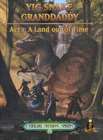 DUNGEONS & DRAGONS NEXT (5TH ED.) - LICENSED - Cthulhu Mythos Sagas Vol.2: Yig Snake Granddaddy, Act One: A Land Out of Time