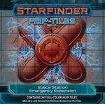 STARFINDER - FLIP-TILES - Space Station Emergency Expansion