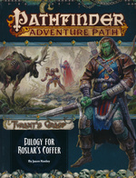 PATHFINDER - ADVENTURE PATH - Tyrant`s Grasp Part 2 - Eulogy for Roslar`s Coffer