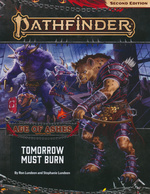 PATHFINDER 2ND EDITION - ADVENTURE PATH - Age of Ashes Part 3 - Tomorrow Must Burn