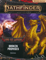 PATHFINDER 2ND EDITION - ADVENTURE PATH - Age of Ashes Part 6 - Broken Promises