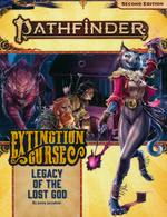 PATHFINDER 2ND EDITION - ADVENTURE PATH - Extinction Curse Part 2 - Legacy of the Lost God