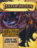 PATHFINDER 2ND EDITION - ADVENTURE PATH - Extinction Curse Part 5 - Lord of the Black Sands
