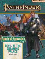 PATHFINDER 2ND EDITION - ADVENTURE PATH - Agents of Edgewatch Part 1 - Devil at the Dreaming Palace
