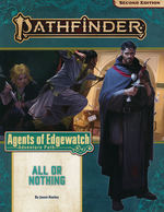PATHFINDER 2ND EDITION - ADVENTURE PATH - Agents of Edgewatch Part 3 - All or Nothing