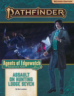 PATHFINDER 2ND EDITION - ADVENTURE PATH - Agents of Edgewatch Part 4 - Assault on Hunting Lodge Seven