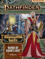 PATHFINDER 2ND EDITION - ADVENTURE PATH - Abomination Vaults Part 1 - Ruins of Gauntlight