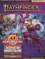 PATHFINDER 2ND EDITION - ADVENTURE PATH - Fists of the Ruby Phoenix Part 1 - Despair on Danger Island