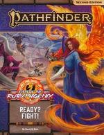 PATHFINDER 2ND EDITION - ADVENTURE PATH - Fists of the Ruby Phoenix Part 2 - Ready? Fight!