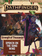 PATHFINDER 2ND EDITION - ADVENTURE PATH - Strength of Thousands Part 2 - Spoken on the Song Wind
