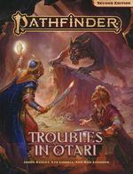 PATHFINDER 2ND EDITION - ADVENTURE  - Troubles in Otari
