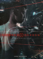 ALTERED CARBON - Altered Carbon RPG: Core Rulebook Hardcover