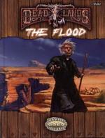 SAVAGE WORLDS - DEADLANDS RELOADED - Flood, The