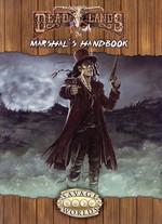 SAVAGE WORLDS - DEADLANDS RELOADED - Marshal's Handbook Explorers Edition