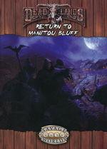 SAVAGE WORLDS - DEADLANDS RELOADED - Return to Manitou Bluff