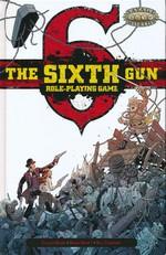 SAVAGE WORLDS - SIXTH GUN - Sixth Gun RPG Limited Edition (hardcover)