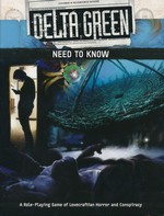 DELTA GREEN - Delta Green RPG - Need To Know