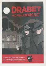 Solve a Mystery - Drabet ved Amalienborg Slot