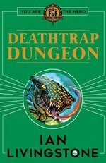 FIGHTING FANTASY - Deathtrap Dungeon (Vol.8) (by Ian Livingstone)