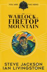 FIGHTING FANTASY - Warlock of Firetop Mountain, The (Vol. 1) (by Steve Jackson & Ian Livingstone)