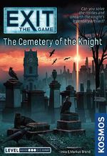EXIT - Cemetary of the Knight, The (Level 3 Complexity)