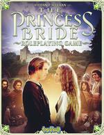 PRINCESS BRIDE - Princess Bride RPG, The