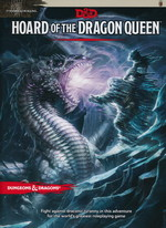 DUNGEONS & DRAGONS NEXT (5TH ED.) - Tyranny of Dragons Vol.1 - Hoard of the Dragon Queen