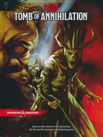 DUNGEONS & DRAGONS NEXT (5TH ED.) - Tomb of Annihilation