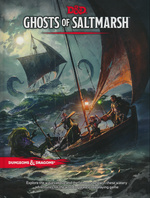 DUNGEONS & DRAGONS NEXT - Ghosts of Saltmarsh