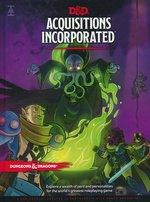 DUNGEONS & DRAGONS NEXT (5TH ED.) - Acquisitions Incorporated