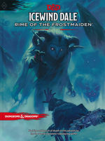 DUNGEONS & DRAGONS NEXT - Icewind Dale - Rime of the Frostmaiden Hard Cover