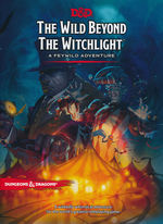 DUNGEONS & DRAGONS NEXT (5TH ED.) - Wild Beyond the Witchlight - A Feywild Adventure (HC)